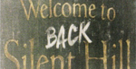 welcomebacktosilenthill.png